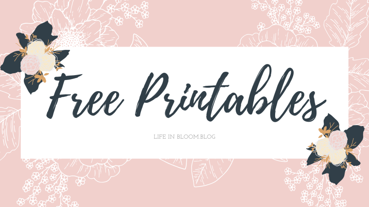 Free Printables Graphic for Life in Bloom